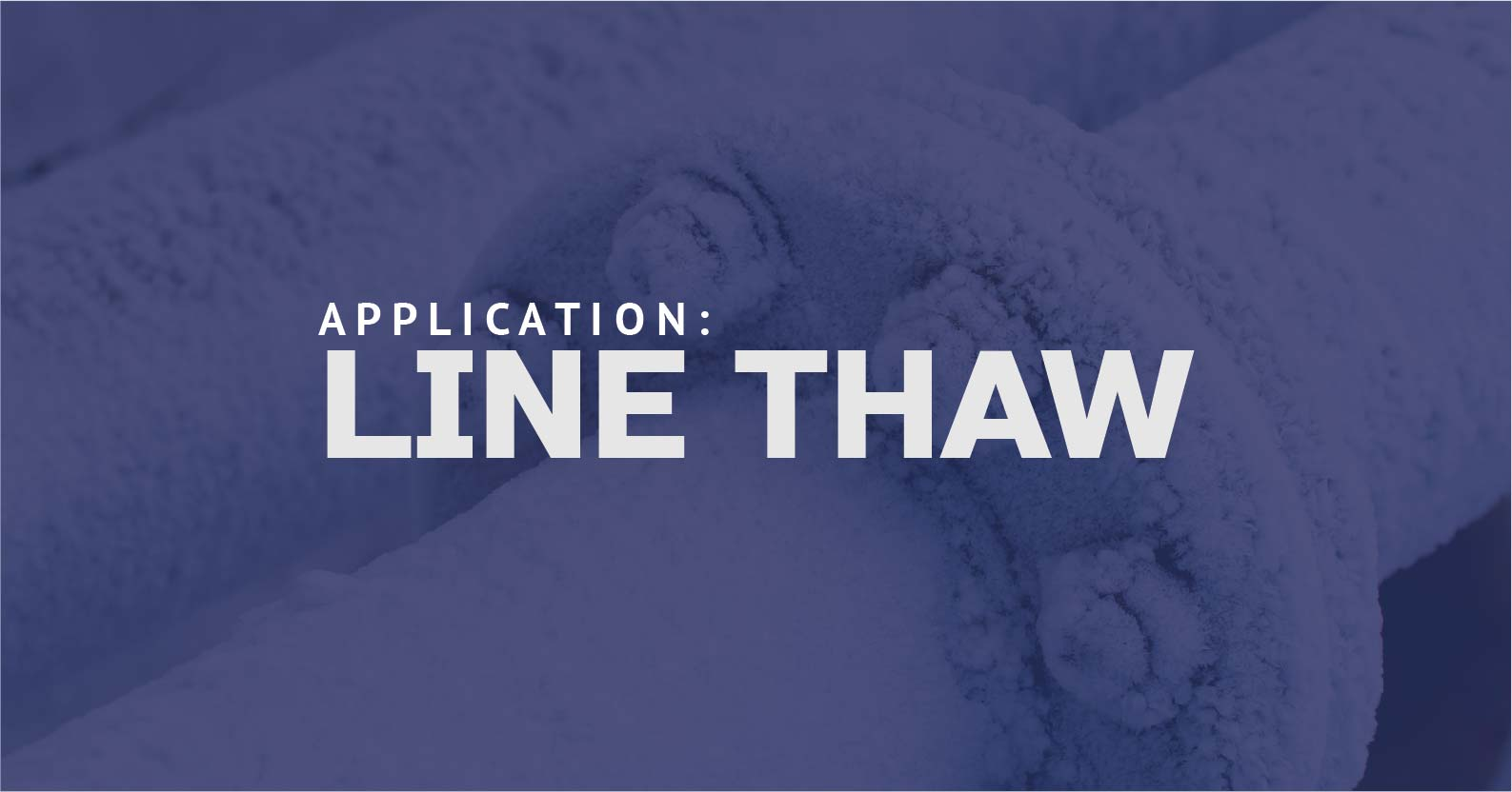 Line Thaw